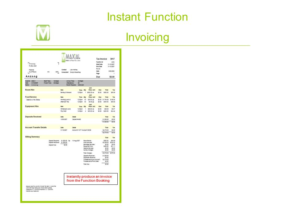 Instant Function Invoicing Instantly produce an invoice from the Function Booking