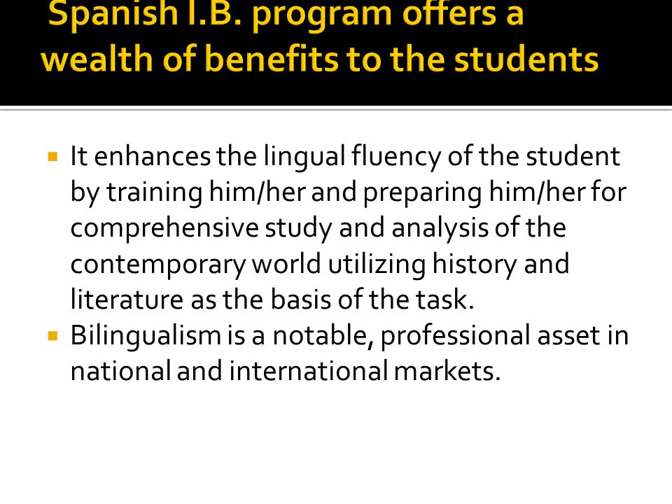 It enhances the lingual fluency of the student by training him/her and preparing him/her for comprehensive study and analysis of the contemporary worl