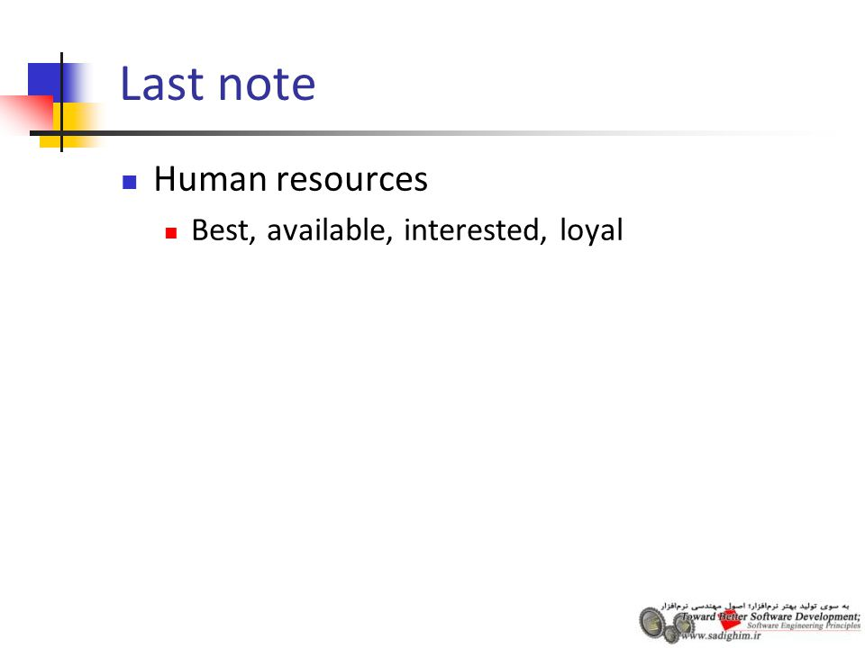 Last note Human resources Best, available, interested, loyal