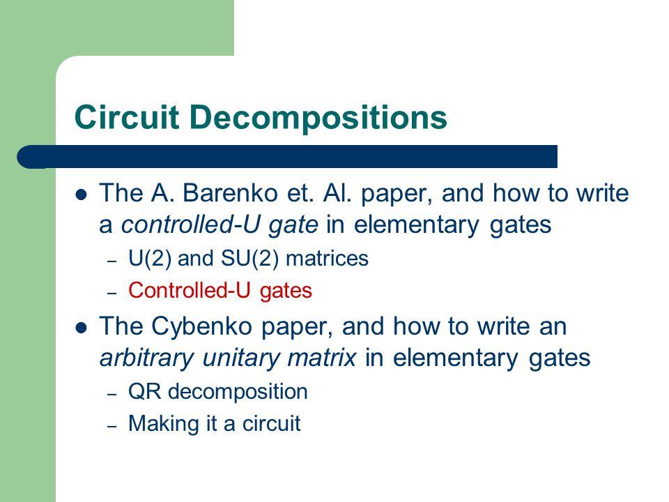 Circuit Decompositions The A.Barenko et. Al.