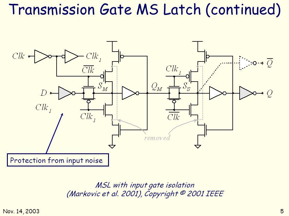 Nov.14, 20035 MSL with input gate isolation (Markovic et al.