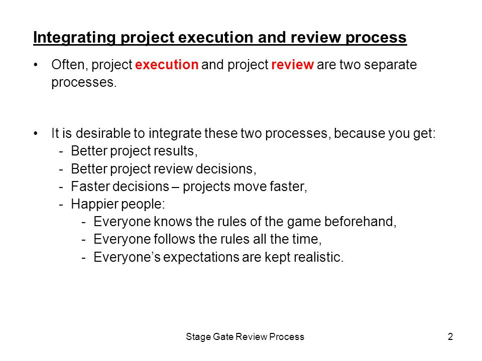 Stage Gate Review Process13 Technology Development Stage Gate Process Stage gate reviews Where projects get killed.