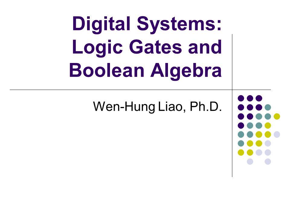 Boolean Theorems (Single- Variable) x* 0 =0 x* 1 =x x*x=x x*x=0 x+0=x x+1=1 x+x=x x+x=1