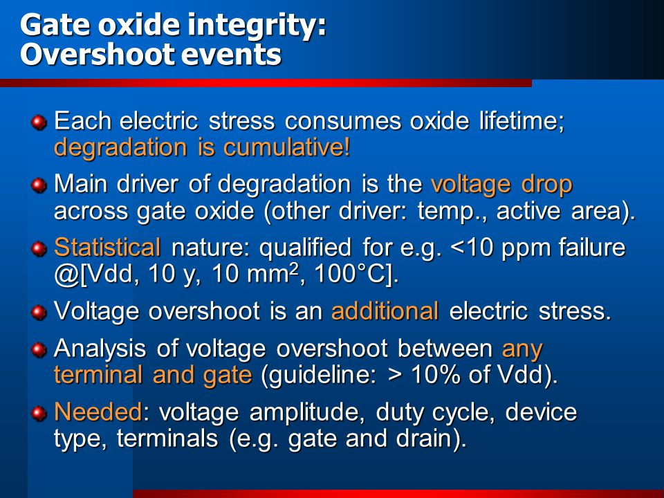 Gate oxide integrity: New definition of GOX failure criteria To be used for ultra-thin SiO 2 -based oxides; high-k.