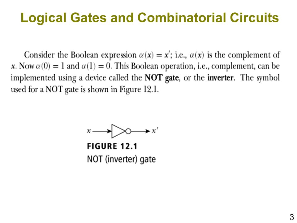 3 Logical Gates and Combinatorial Circuits