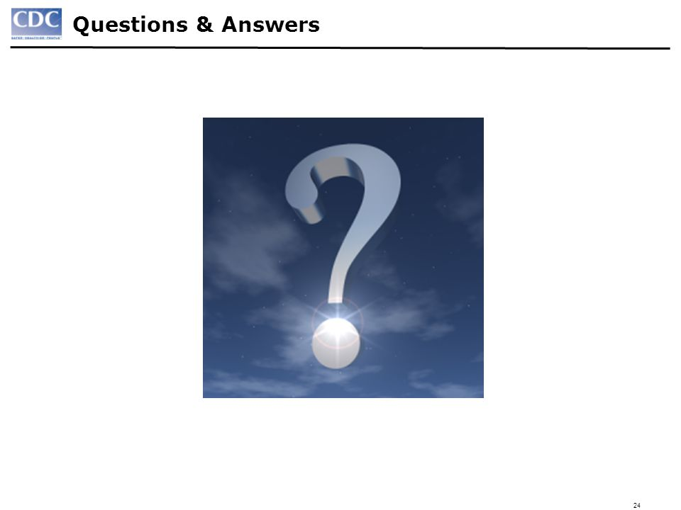 24 Questions & Answers