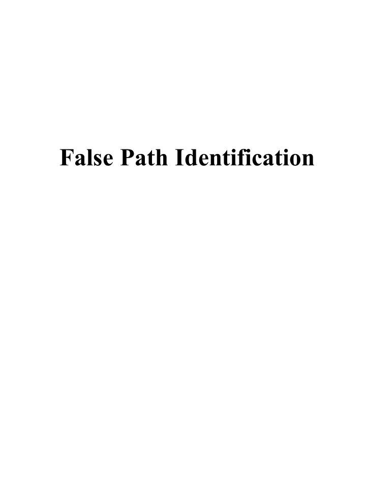 False Path Identification