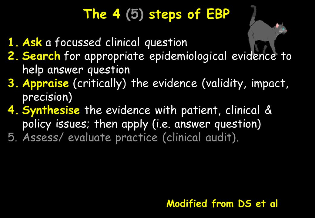 Epidemiological evidence is the cornerstone of EBP understanding epidemiological study design is the essential skill for teachers of EBP