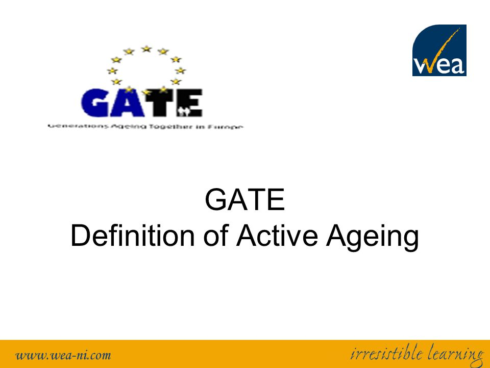 GATE Definition of Active Ageing