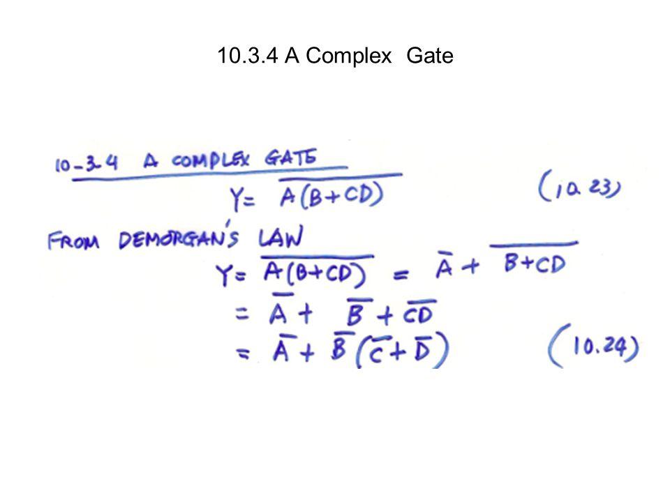 10.3.4 A Complex Gate