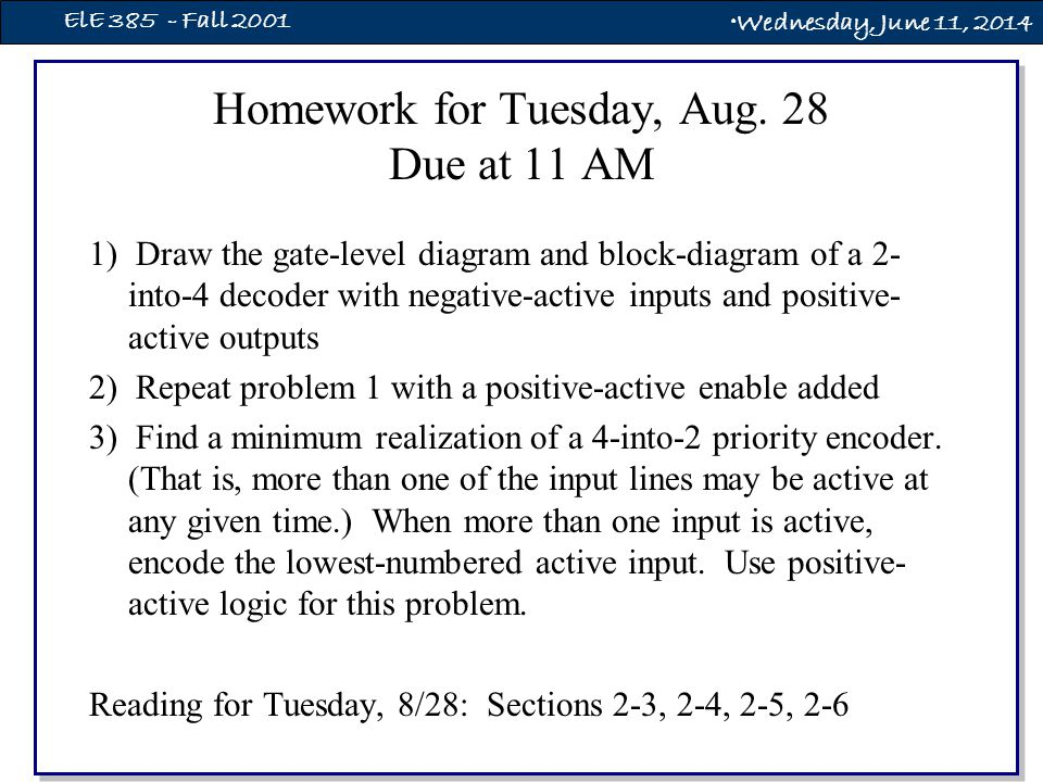 Wednesday, June 11, 2014 ElE 385 - Fall 2001 Homework for Tuesday, Aug.