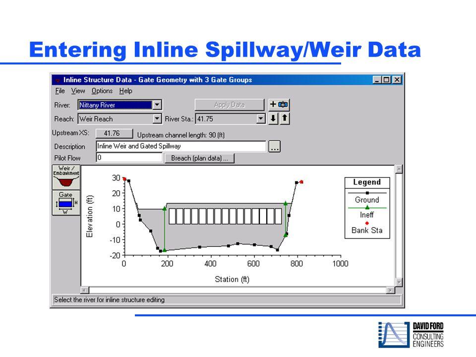 Entering Inline Spillway/Weir Data