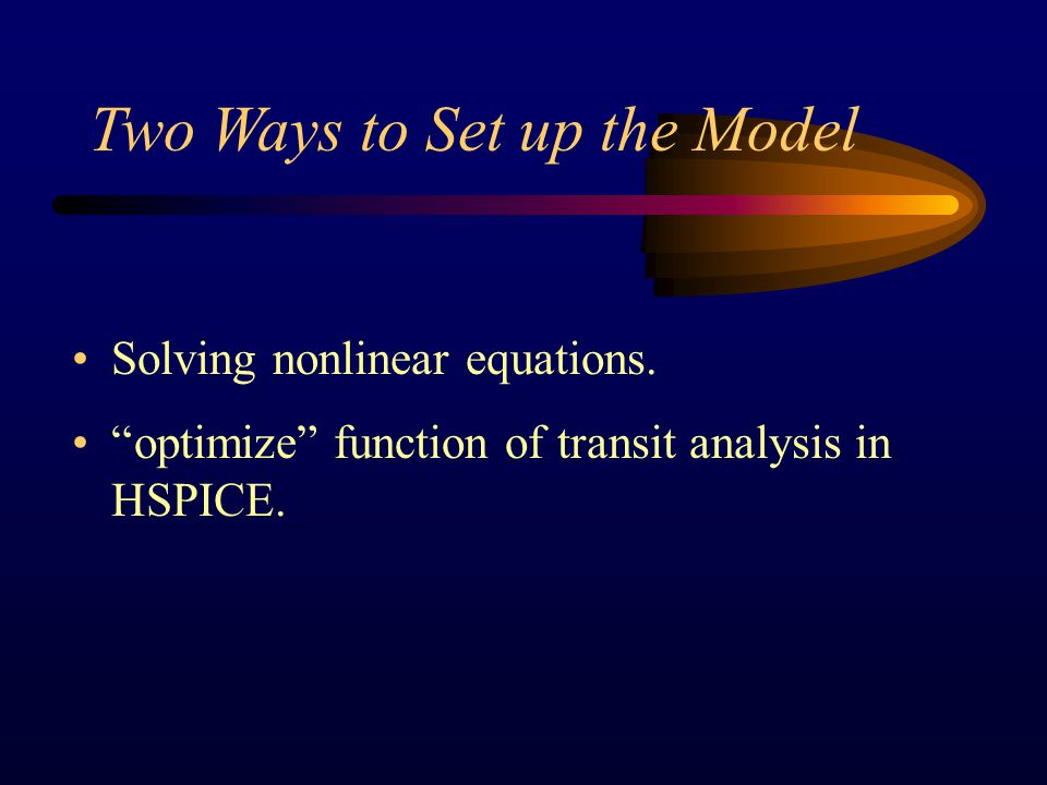 Two Ways to Set up the Model Solving nonlinear equations.