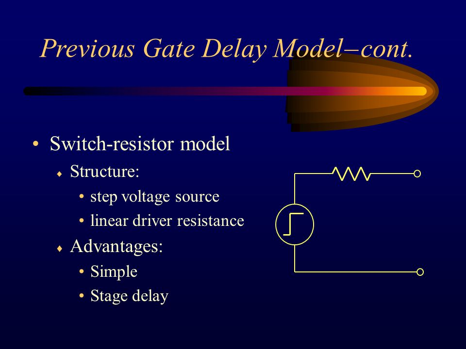 Previous Gate Delay Model – cont.