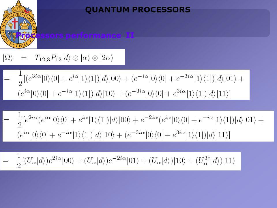QUANTUM PROCESSORS Processors performance II
