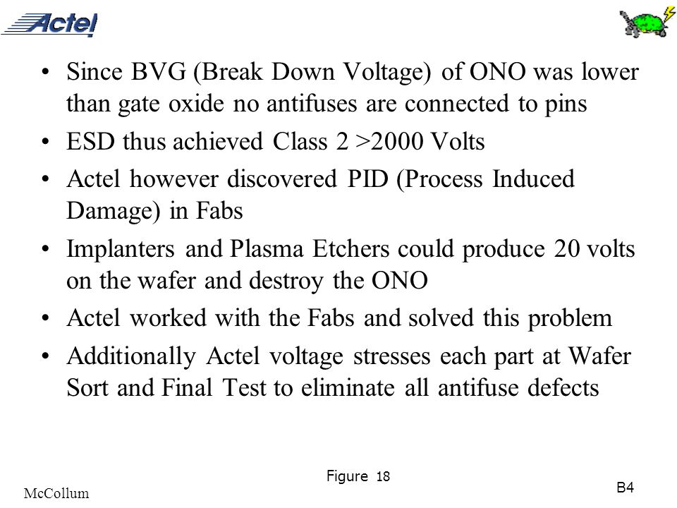 B4 McCollum Figure 18 Since BVG (Break Down Voltage) of ONO was lower than gate oxide no antifuses are connected to pins ESD thus achieved Class 2 >20