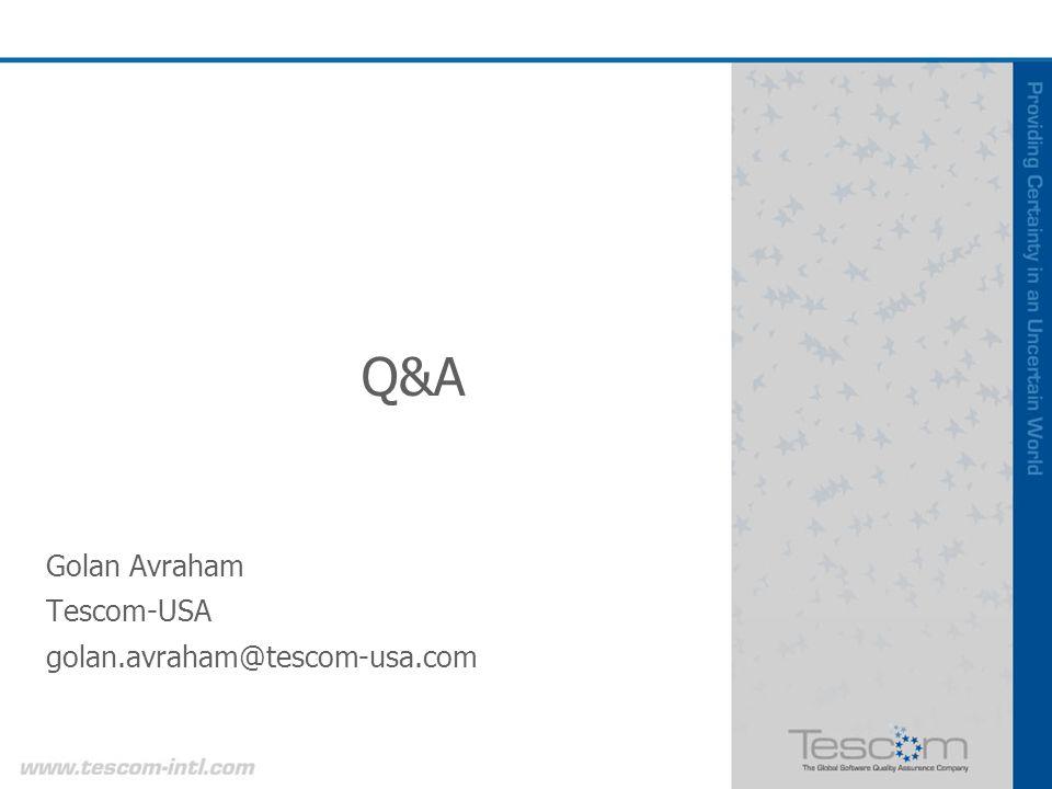 Q&A Golan Avraham Tescom-USA golan.avraham@tescom-usa.com