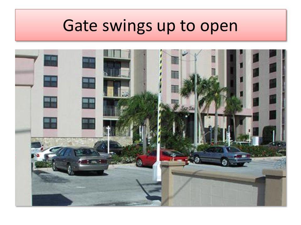 Gate swings up to open