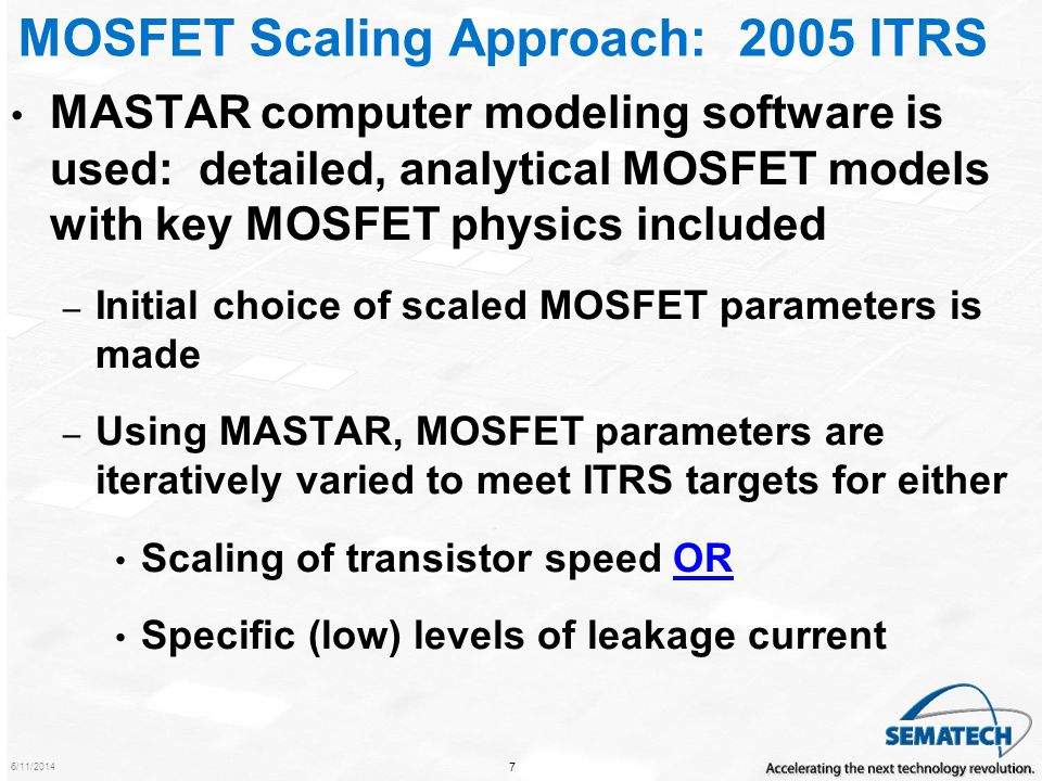 6/11/2014 8 ITRS Drivers for Different Applications High-performance chips (MPU, for example) – Driver: maximize chip speed maximize transistor performance (metric:, transistor intrinsic delay [or, equivalently, 1/ ) Goal of ITRS scaling: 1/ increases at ~ 17% per year, historical rate –Must maximize I on –Consequently, I leak is relatively high Low-power chips (mobile applications) – Driver: minimize chip power (to conserve battery power) minimize I leak Goal of ITRS scaling: low levels of I leak –Consequently, 1/ is considerably less than for high-performance logic This talk focuses on high-performance logic, which largely drives the technology