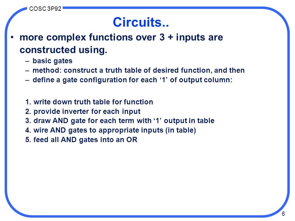 27 COSC 3P92 Memory circuits memory: another basic component designed by simple (convoluted) gate circuitry eg.