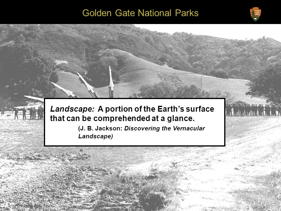 Golden Gate National Parks Landscape: A portion of the Earths surface that can be comprehended at a glance.