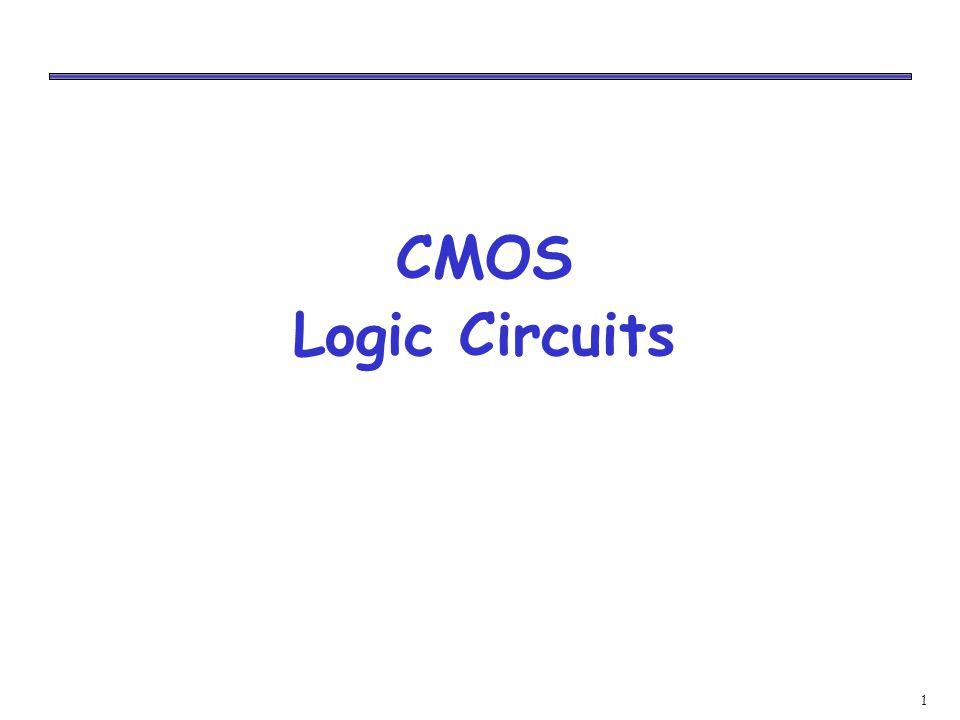 1 CMOS Logic Circuits