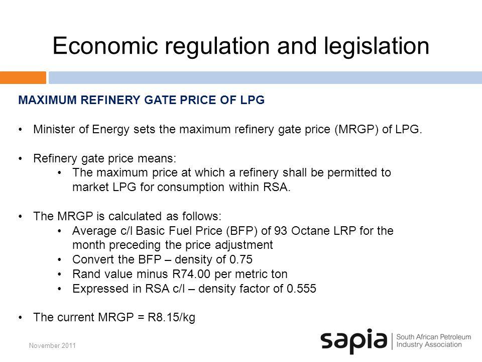 November 2011 MAXIMUM REFINERY GATE PRICE OF LPG Minister of Energy sets the maximum refinery gate price (MRGP) of LPG.