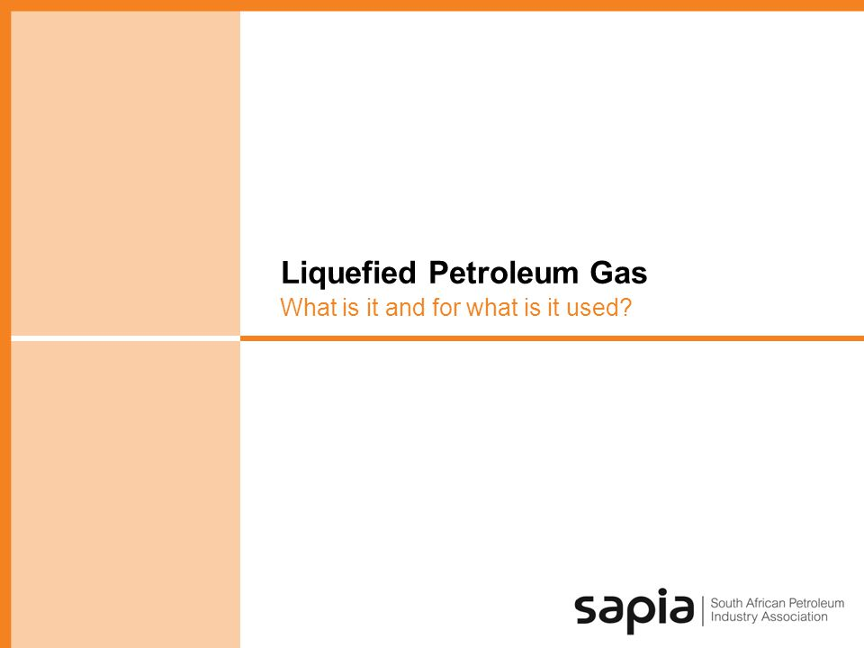 Liquefied Petroleum Gas What is it and for what is it used