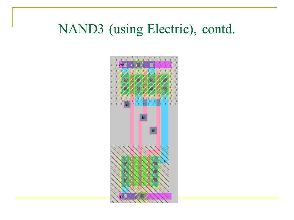 NAND3 (using Electric), contd.
