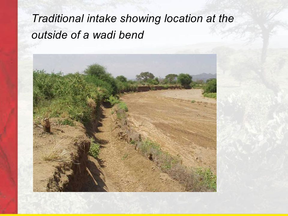 Limiting the diversion of coarser sediments Locate intakes at outside of bends (2) Sediment excluding intakes Limit diversion when wadi flows high – throttling structures or close gates Secondary sediment control