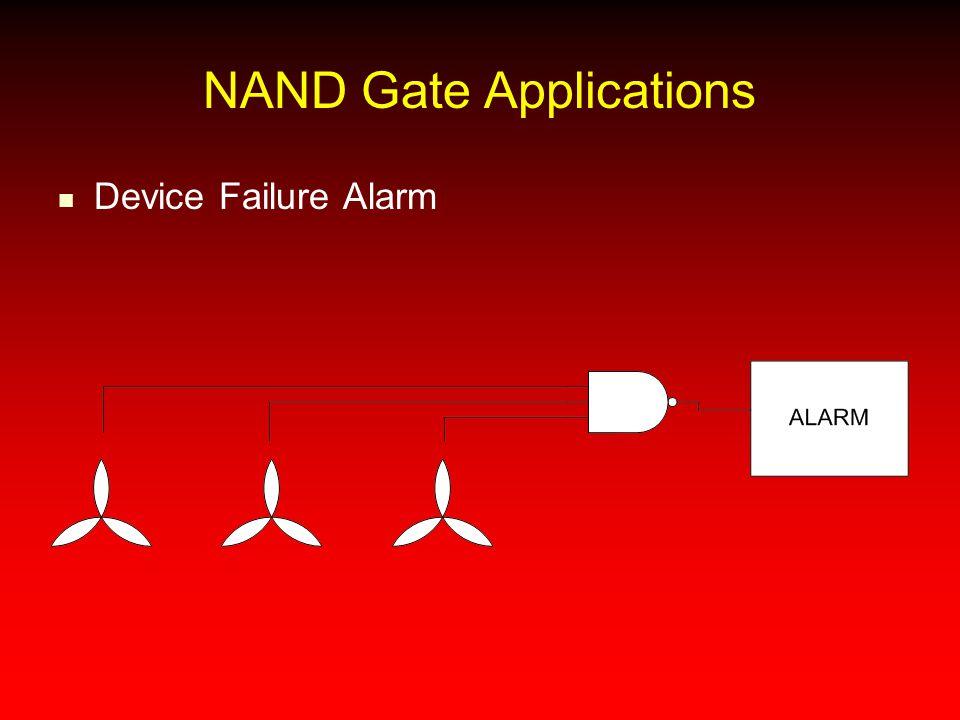 NAND Gate Applications Device Failure Alarm