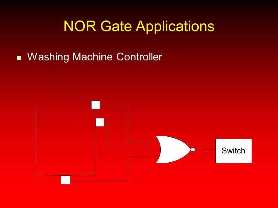NOR Gate Applications Washing Machine Controller