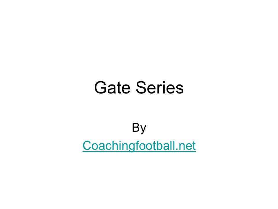 Gate Series Gate Right 2 Back Reverse Center QB 3 4 2
