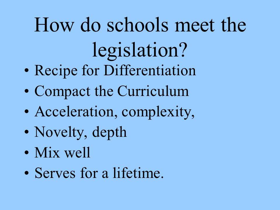 How do schools meet the legislation.