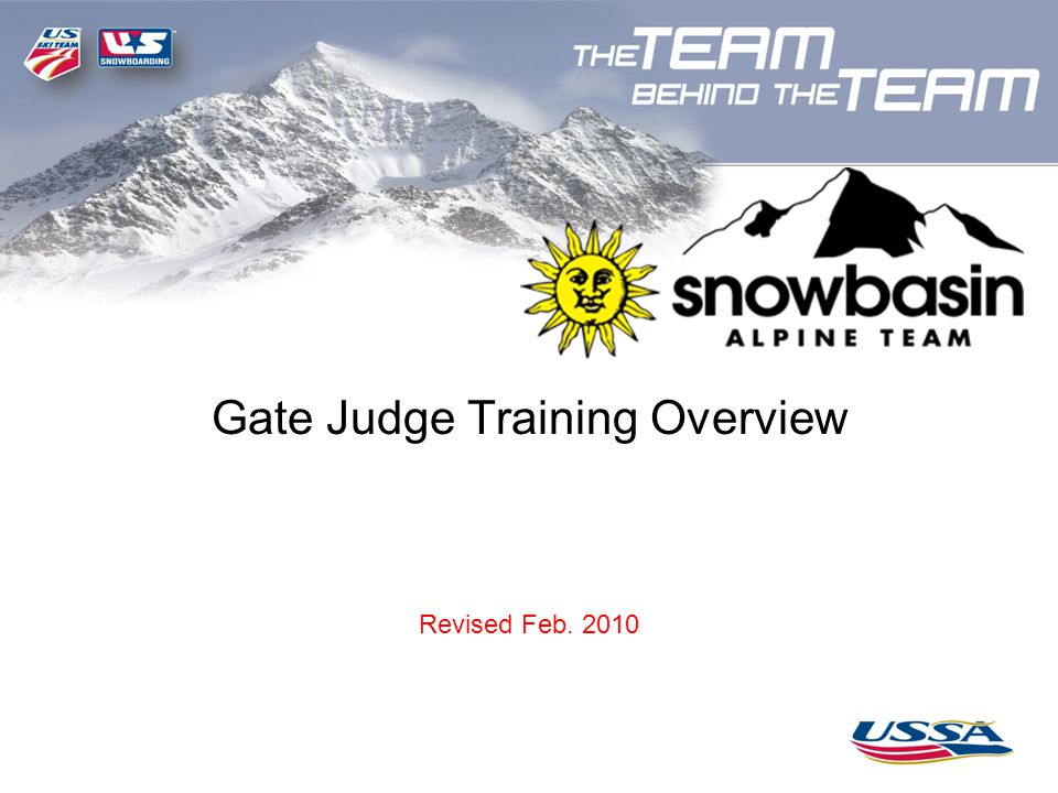 Gate Judge Training Overview Revised Feb. 2010
