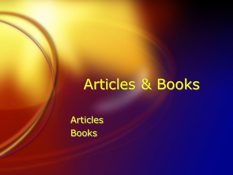 Articles & Books Articles Books Articles Books