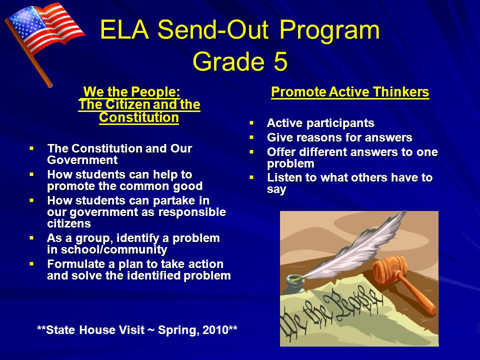ELA Send-Out Program Grade 5 We the People: The Citizen and the Constitution We the People: The Citizen and the Constitution The Constitution and Our