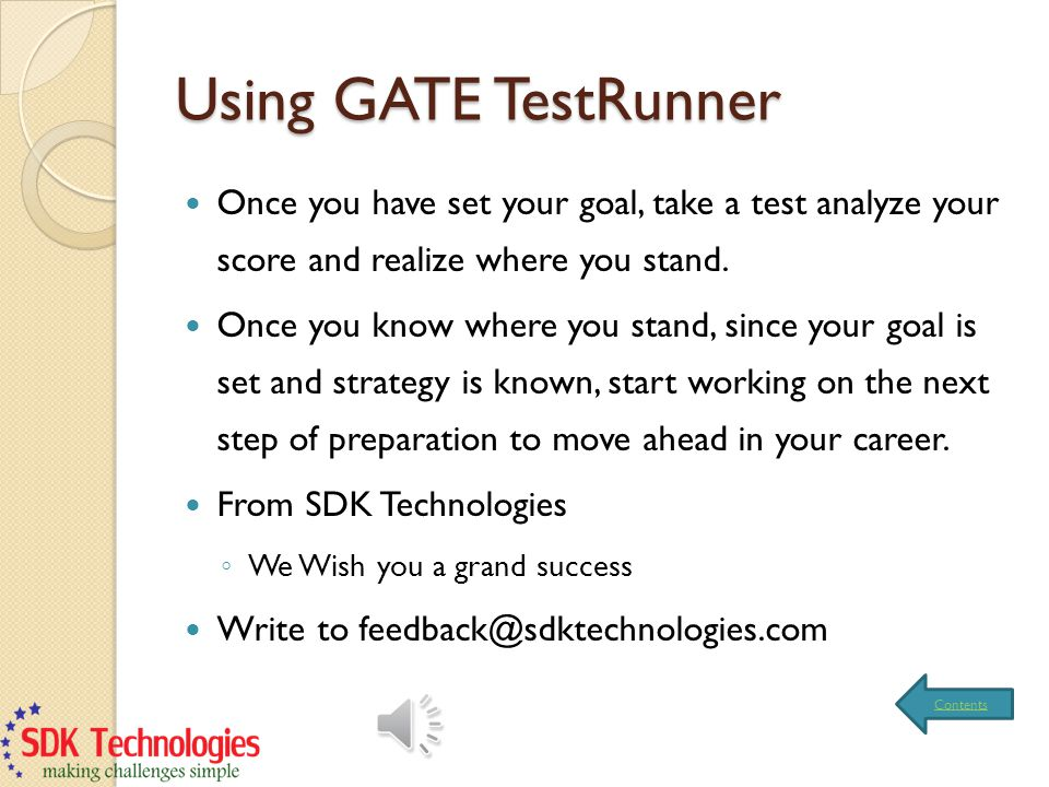 Using GATE TestRunner Once you have set your goal, take a test analyze your score and realize where you stand.