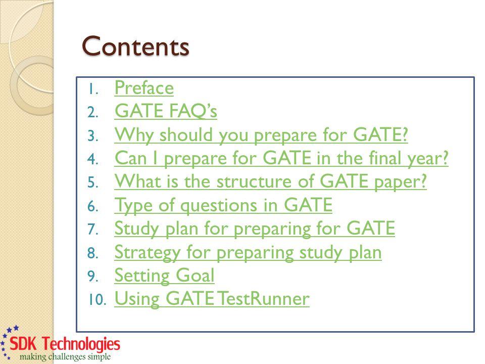 Contents 1. Preface Preface 2. GATE FAQs GATE FAQs 3.