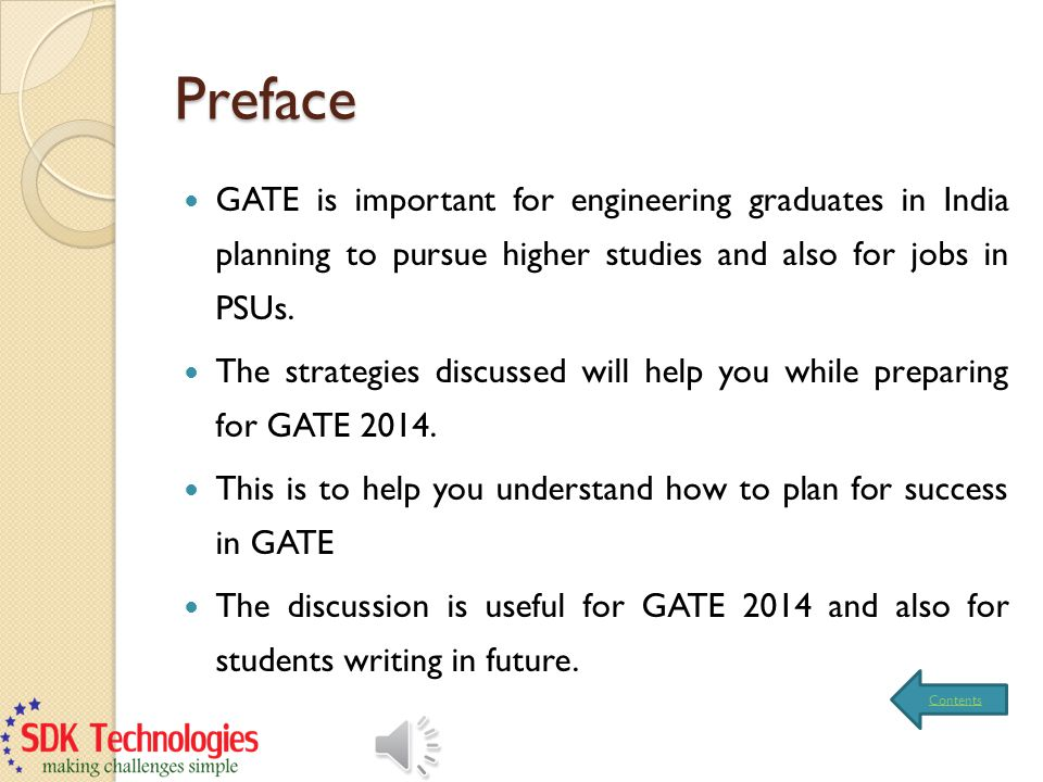 Preface GATE is important for engineering graduates in India planning to pursue higher studies and also for jobs in PSUs.