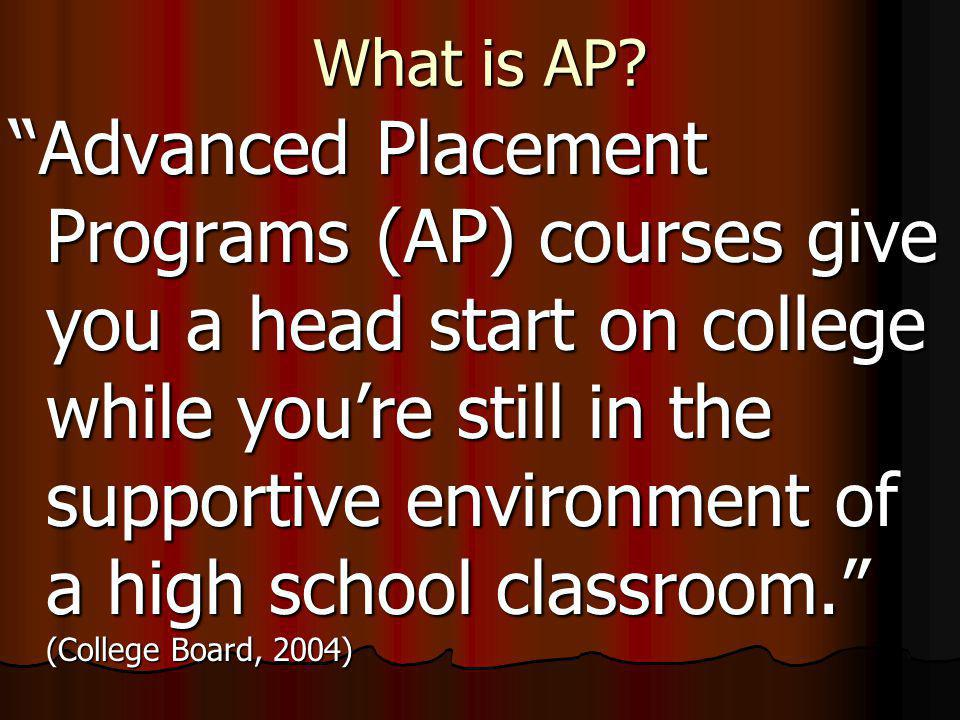 Why Take Advanced Placement Courses?