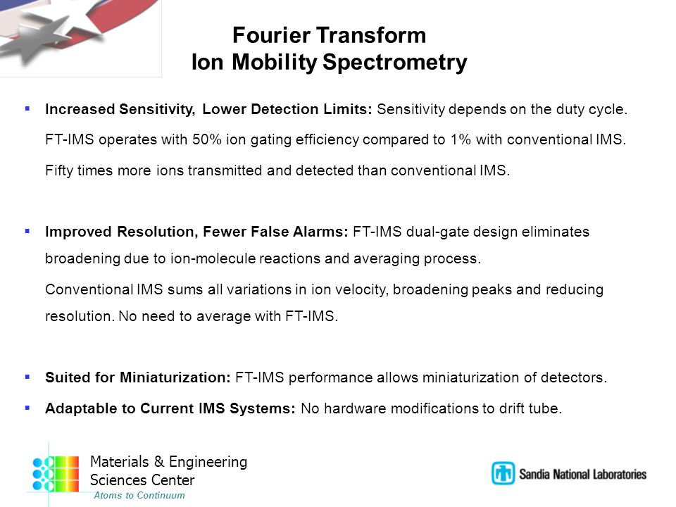 Materials & Engineering Sciences Center Atoms to Continuum FT-IMS: Vertical Battery Arrangement