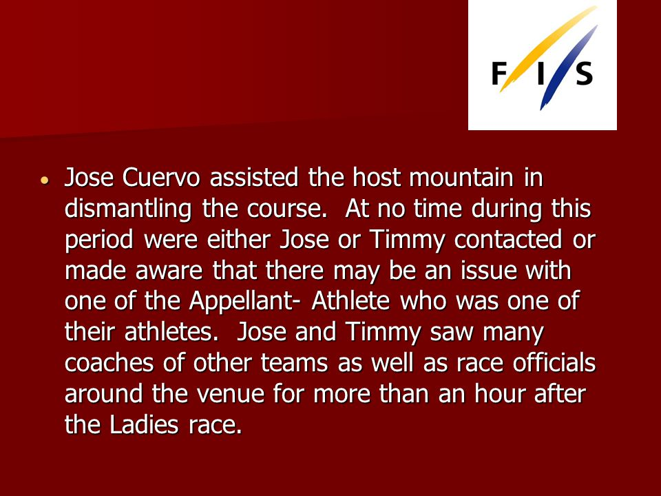 Jose Cuervo assisted the host mountain in dismantling the course.