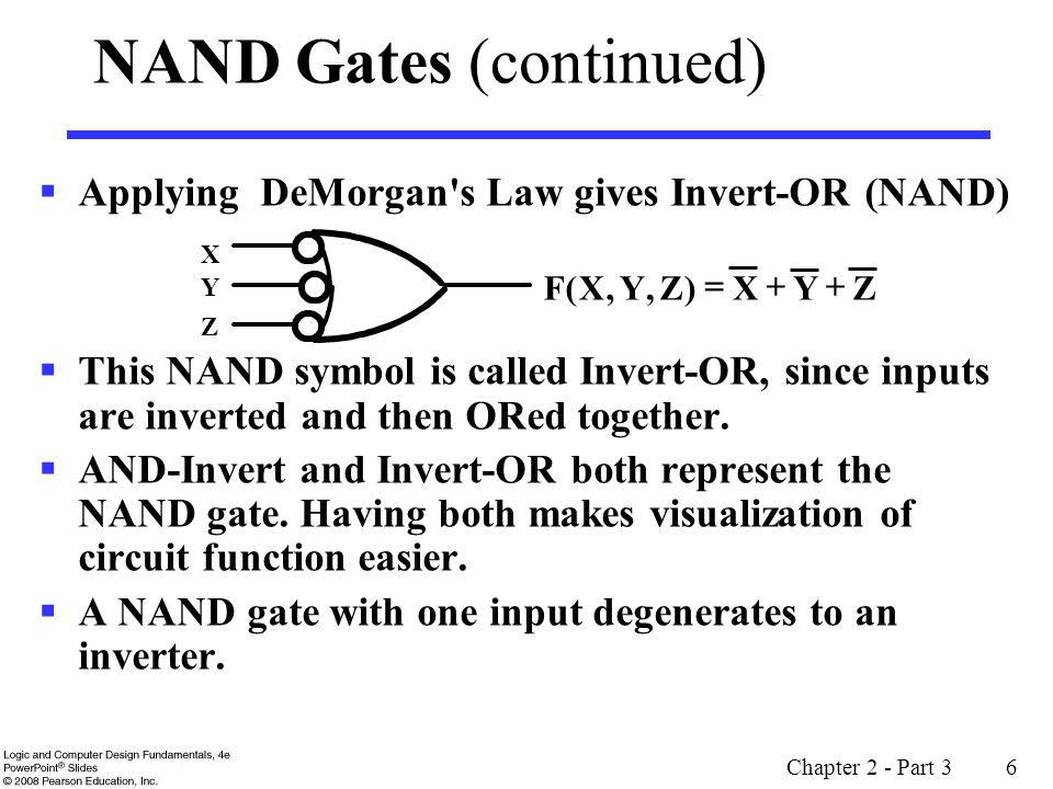 Chapter 2 - Part 3 17 XOR Implementations The simple SOP implementation uses the following structure: A NAND only implementation is: X Y X Y X Y X Y