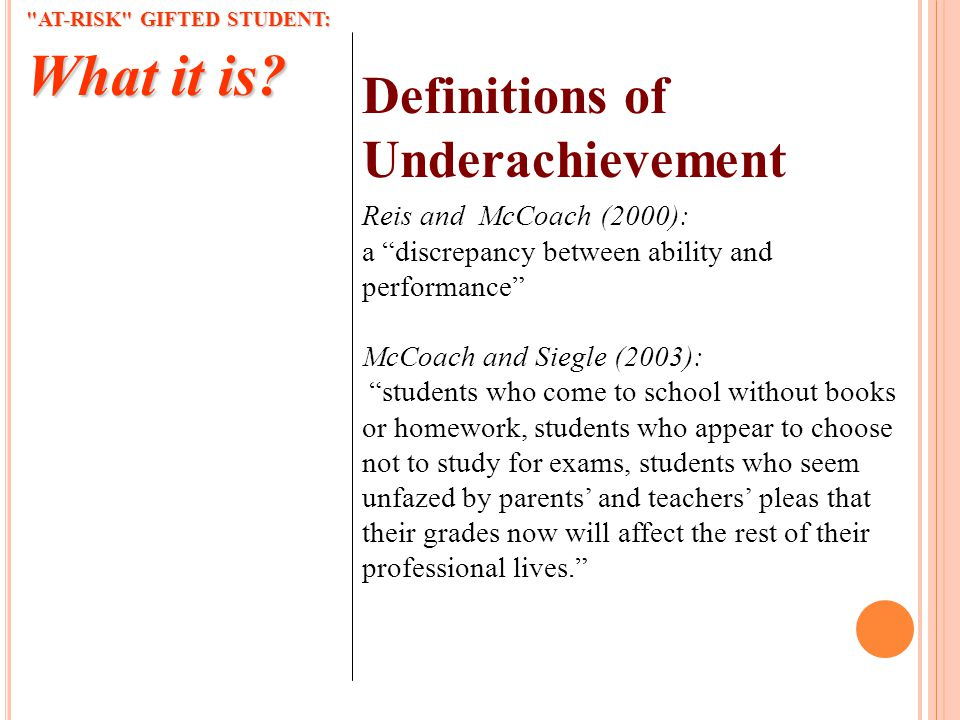 AT-RISK GIFTED STUDENT: What it is.