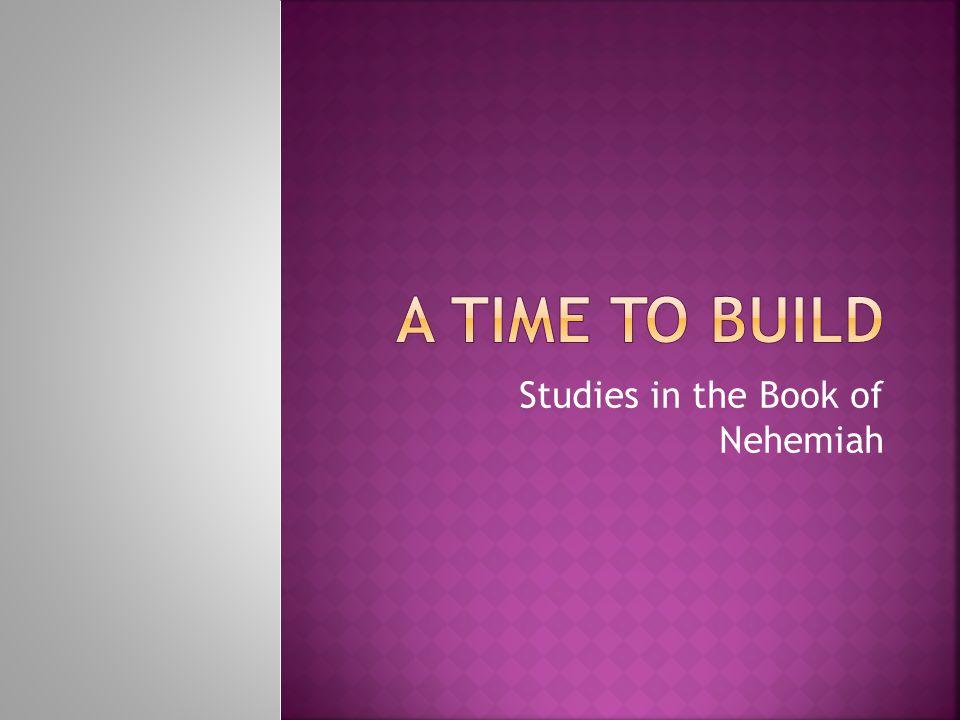 Studies in the Book of Nehemiah
