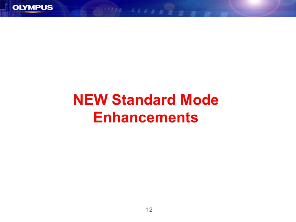 12 NEW Standard Mode Enhancements