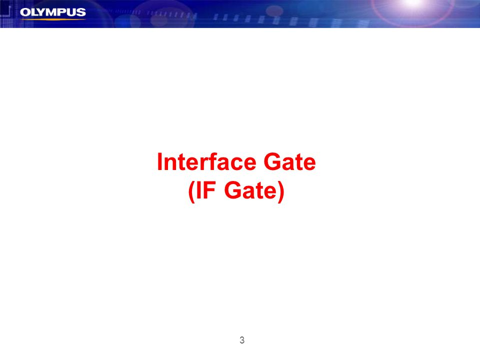 3 Interface Gate (IF Gate)