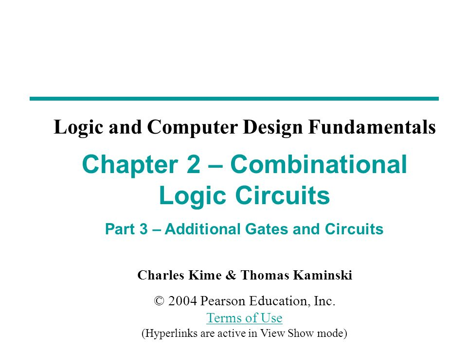 Charles Kime & Thomas Kaminski © 2004 Pearson Education, Inc.