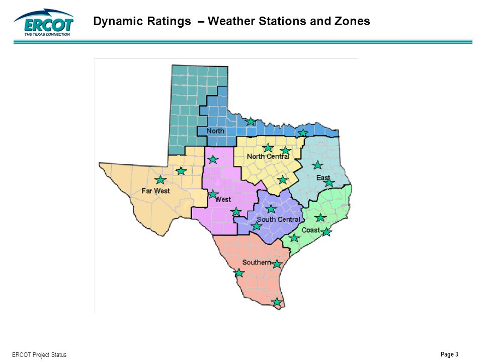 Page 3 ERCOT Project Status Dynamic Ratings – Weather Stations and Zones
